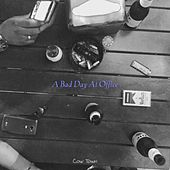 A Bad Day at Office by Cowtown
