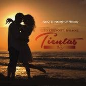 Tientas 2.5 (feat. Lito Kirino & Dylone) by Nan2 El Master Of Melody