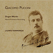 Puccini, Newly Discovered Works for Organ by Liuwe Tamminga