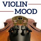 Violin Mood by Various Artists