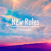 New Rules (Acoustic) by Lusaint