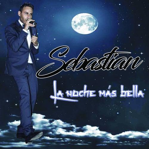 La Noche Más Bella by Sebastian