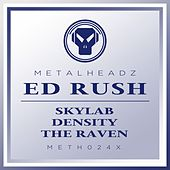 Skylab / Density / The Raven by Ed Rush