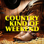 Country Kind Of Weekend von Various Artists