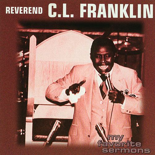 Play & Download My Favorite Sermons by Rev. C.L. Franklin | Napster