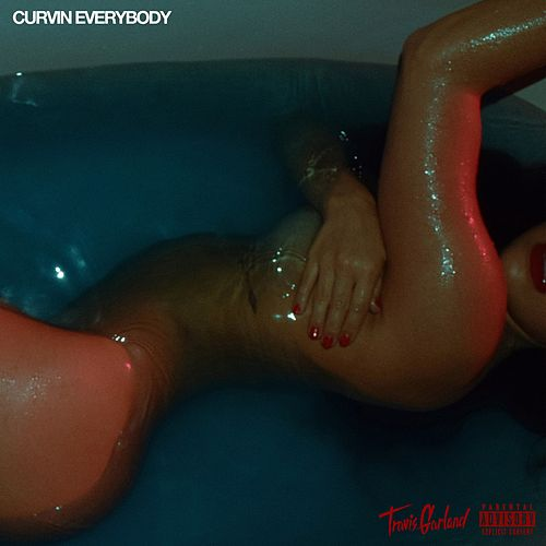 Curvin Everybody by Travis Garland