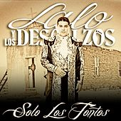 Solo Los Tontos by Lalo Y Los Descalzos