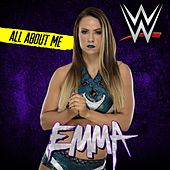 All About Me (Emma) by WWE