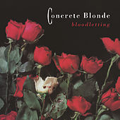 Bloodletting by Concrete Blonde