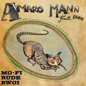 Mofi Rude Bwoi de Amaro Mann
