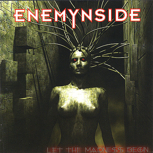 Play & Download Let the Madness Begin... by Enemynside   Napster