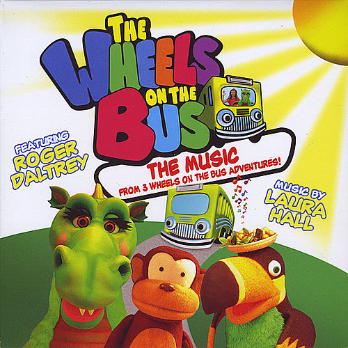 The Wheels On the Bus: the Music From 3 Dvds by Various Artists
