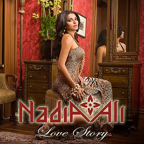 Play & Download Love Story by Nadia Ali | Napster