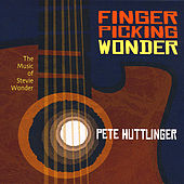 Play & Download Fingerpicking Wonder: the Music of Stevie Wonder by Pete Huttlinger | Napster