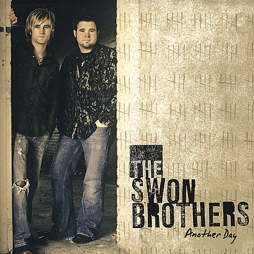 Another Day by The Swon Brothers