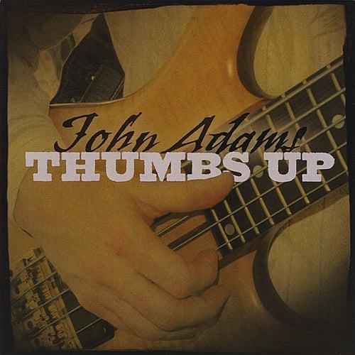 Thumbs Up by John Adams