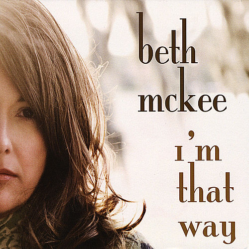 Play & Download I'm That Way by Beth McKee | Napster