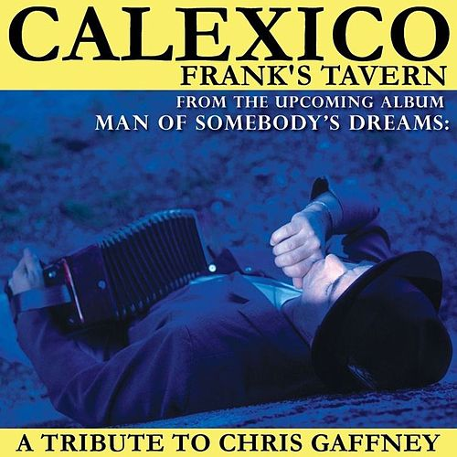 Frank's Tavern by Calexico