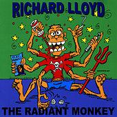 Play & Download The Radiant Monkey by Richard Lloyd | Napster