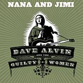 Nana and Jimi by Dave Alvin