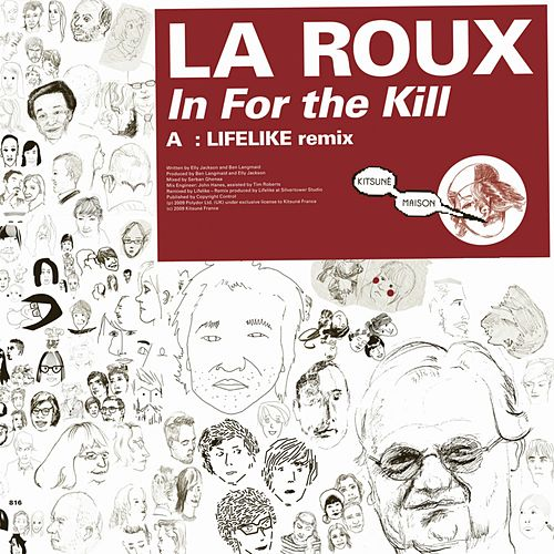Play & Download In For The Kill (Lifelike Remix) by La Roux | Napster