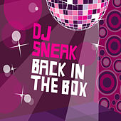 Play & Download DJ Sneak - Back In The Box by Various Artists | Napster