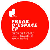 Play & Download Freak D'Espace EP by Georges Vert | Napster