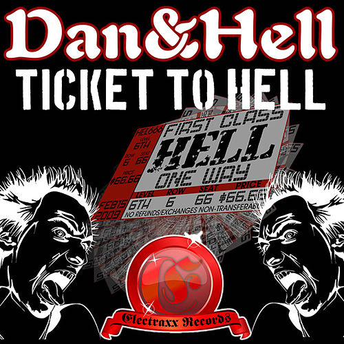 Ticket To Hell by Dan