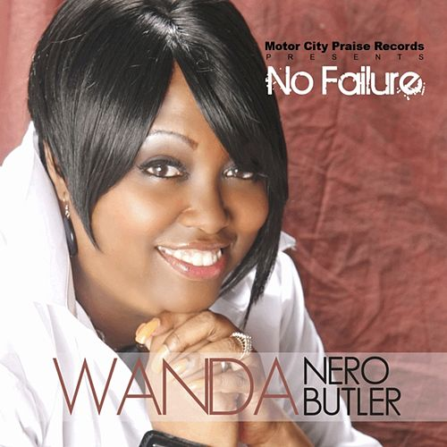 Play & Download No Failure by Wanda Nero Butler | Napster