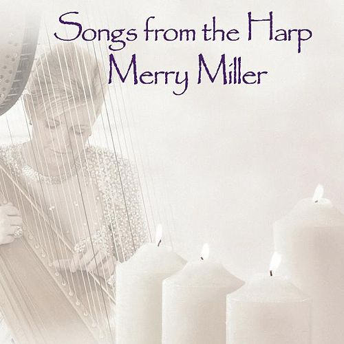 Play & Download Songs from the Harp by Merry Miller | Napster