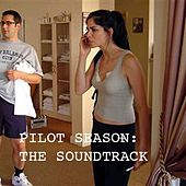 Pilot Season Soundtrack by Various Artists