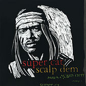 Scalp Dem EP (Remix) de Super Cat