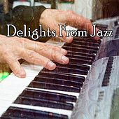 Delights From Jazz by Lounge Café