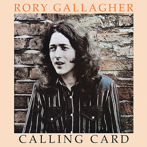 Calling Card (Remastered 2012) by Rory Gallagher