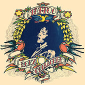Tattoo (Remastered 2011) by Rory Gallagher