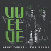 Vuelve by Daddy Yankee