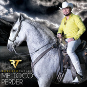Me Tocó Perder by Roberto Tapia