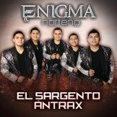 El Sargento Ántrax by Enigma Norteño