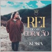 Rei do Meu Coração by Kessia