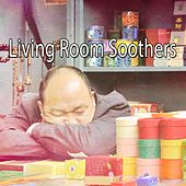 Living Room Soothers by Bedtime Baby
