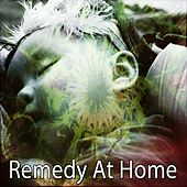 Remedy At Home by Rockabye Lullaby
