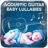 Acoustic Guitar Baby Lullabies by Various Artists
