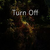 Turn Off by Bedtime Baby