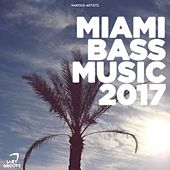 Miami Bass Music 2017 - EP by Various Artists