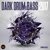 Dark Drum & Bass 2017 - EP by Various Artists