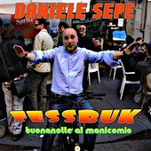 Fessbuk (Buonanotte al manicomio) by Daniele Sepe
