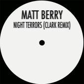 Night Terrors (Clark Remix) by Matt Berry