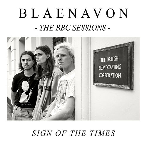 Sign of the Times (BBC Radio 1 Piano Session) by Blaenavon