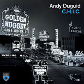 C.H.I.C. (Extended Mix) by Andy Duguid
