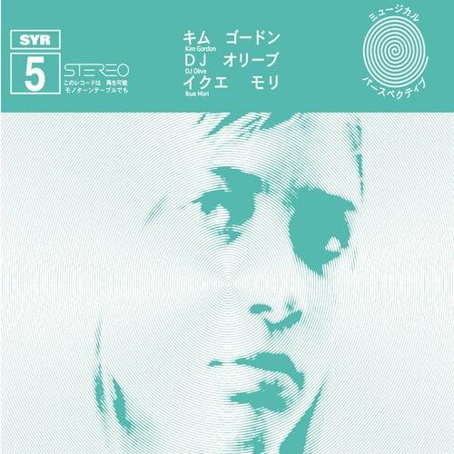 Play & Download Kim Gordon/Ikue Mori/DJ Olive by Kim Gordon/Ikue Mori/DJ Olive | Napster